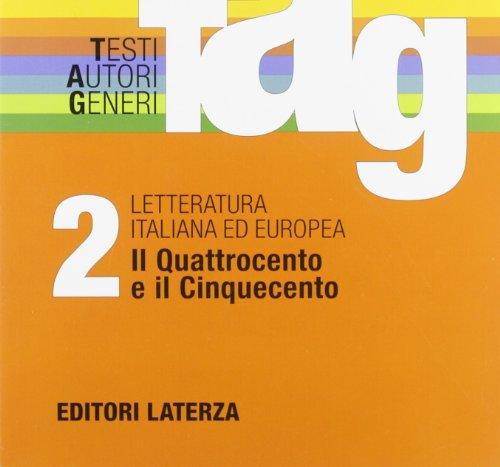 TAG. Testi autori generi. Con materiali per il docente. Con espansione online. Per le Scuole superiori: 2