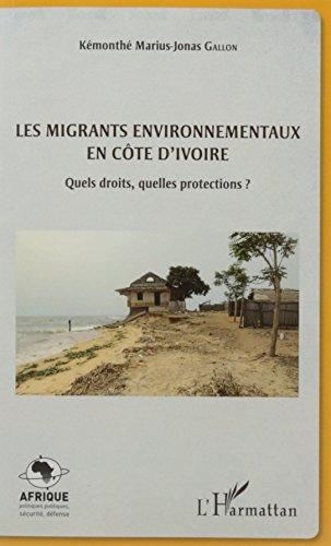 Les migrants environnementaux en Côte d'Ivoire par GALLON KEMONTHE MARIUS JONAS