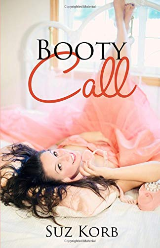 (Booty Call (Romantic Comedy Shorts, Band 2))