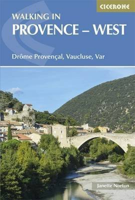 [Walking in Provence - West: Drome Provencal, Vaucluse, Var] (By: Janette Norton) [published: February, 2015]