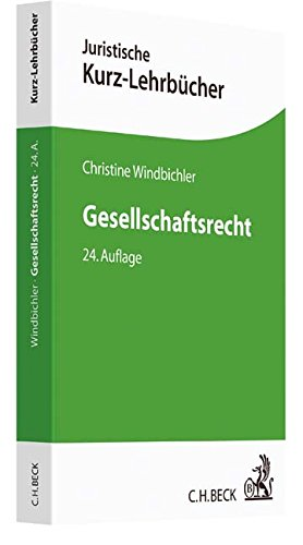 Gesellschaftsrecht: Ein Studienbuch