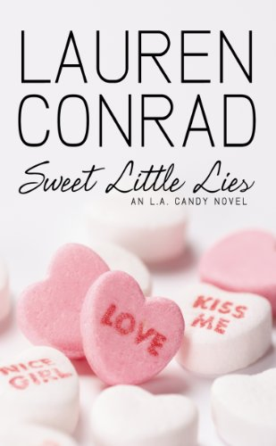 Sweet Little Lies: An LA Candy Novel (LA Candy, Book 2) (English Edition)