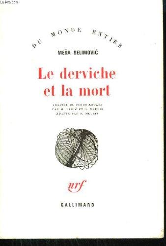 Le Derviche Et La Mort [Pdf/ePub] eBook