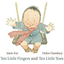 Ten Little Fingers and Ten Little Toes by Fox, Mem (February 7, 2011) Board book
