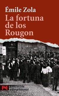 La fortuna de los Rougon (El Libro De Bolsillo - Literatura) por Émile Zola
