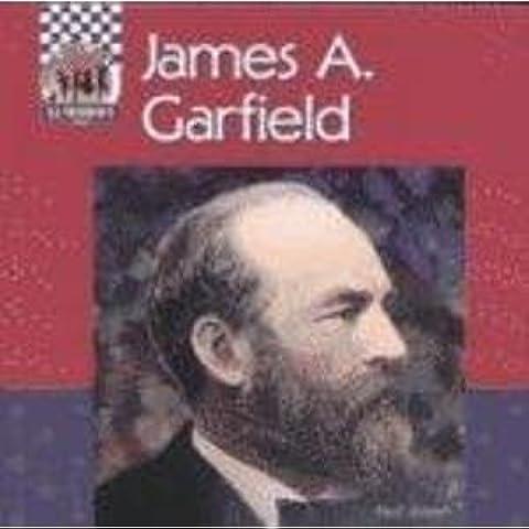 James Garfield (United States Presidents)