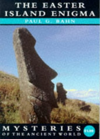 Mysteries: the Easter Island Enigma (Mysteries of the Ancient World) by Paul Bahn (1997-09-15)