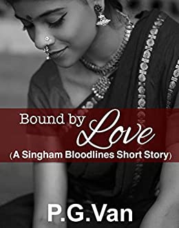 Bound By Love: A Short, Passionate Romance by [Van, P.G.]