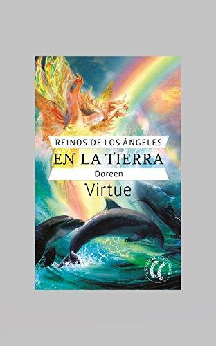 Reinos de los ángeles en la tierra (Auto Superación) por Doreen Virtue