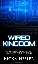 Wired Kingdom by Rick Chesler (2010-05-25)