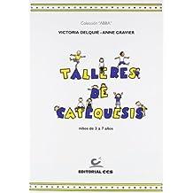 Talleres de catequesis. Libro del niño: Niños de 3 a 7 años (Abba)