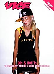 Vice DOs & DON'Ts: 10 Years of Vice Magazine's Street Fashion Critiques