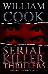 Serial Killer Thrillers (Omnibus Edition): Fictional Serial Killer Stories (and poems) (English Edition)