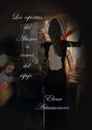 Los Espíritus del Abismo a través del espejo (El aula del Misterio - Los espiritus del abismo a traves del espejo nº 2) (Spanish Edition)
