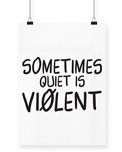 Hippowarehouse Parfois Silencieux est Violent Imprimé Poster Décoration murale Motif mur, blanc, A4