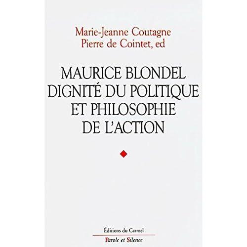 Maurice Blondel, dignité du politique et philosophie de l'action