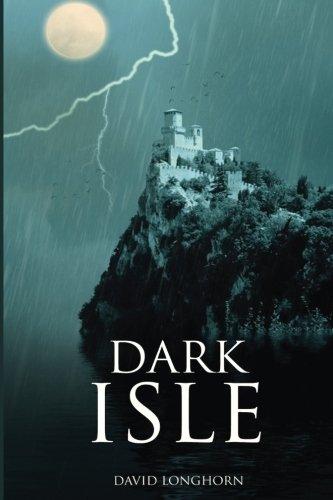 Dark Isle: Volume 1 (Dark Isle Series)