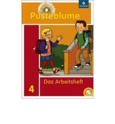 Pusteblume 4. Das Sprachbuch. Arbeitsheft mit CD-ROM. Bremen, Hamburg, Niedersachsen, Nordrhein-Westfalen, Schleswig-Holstein: Ausgabe 2009 (Pamphlet)(German) - Common