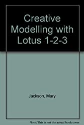 Creative Modelling with Lotus 1-2-3