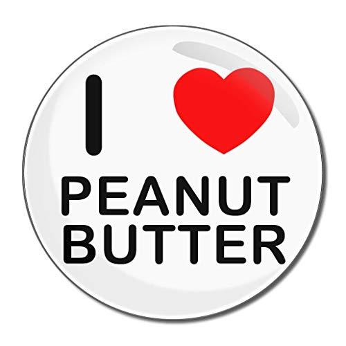I Love Peanut Butter - Miroir compact rond de 77 mm