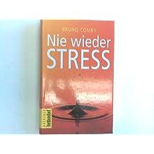 Nie wieder Stress