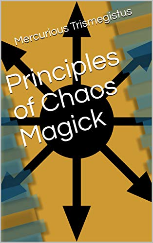 Principles of Chaos Magick (English Edition)