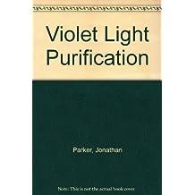 Violet Light Purification