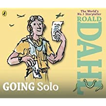 [Going Solo] (By: Roald Dahl) [published: September, 2013]