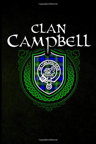 Clan Campbell: Scottish Clan Tartan Family Crest - Blank Lined Journal with Soft Matte Cover -