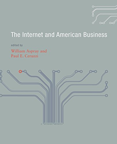 Internet and American Business (History of Computing)