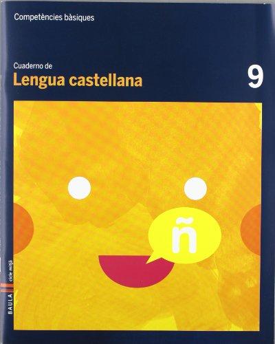 Cuaderno Lengua castellana 9 Cicle mitjà Competències bàsiques - 9788447924080