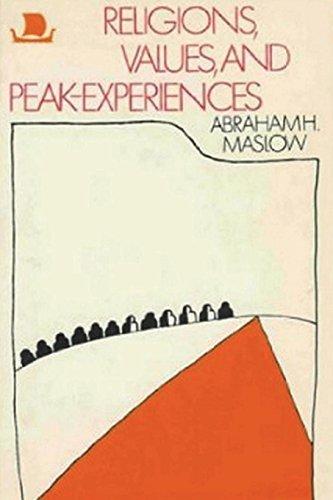 Religions, Values, and Peak-Experiences por Abraham H. Maslow