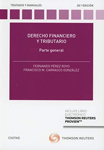 Derecho financiero y tributario (+ E-book) (Tratados y Manuales de Derecho)
