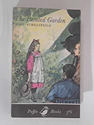 The Painted Garden: A Story of a Holiday in Hollywood by Noel Streatfeild (1983-08-01)