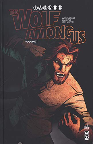 Fables - The Wolf among us, Tome 1 : par Collectif