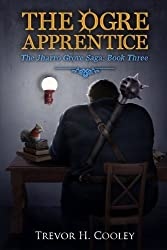 The Ogre Apprentice (The Bowl of Souls) (Volume 8) by Trevor H. Cooley (2015-02-27)