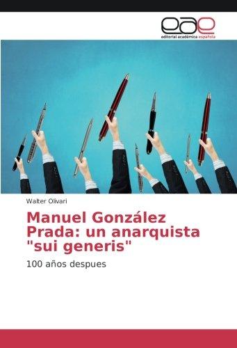 Manuel González Prada: un anarquista