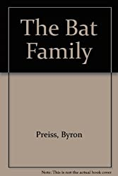 The Bat Family [Hardcover] by Preiss, Byron