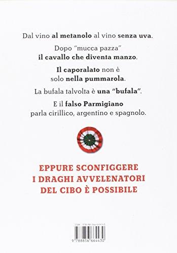 scaricare ebook gratis C'è del marcio nel piatto! Come difendersi dai draghi del made in Italy che avvelenano la tavola PDF Epub