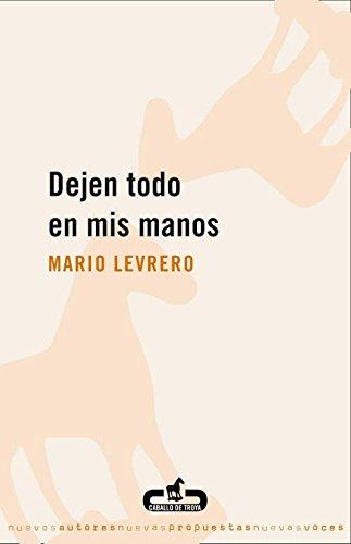 Dejen todo en mis manos (CABALLO DE TROYA)