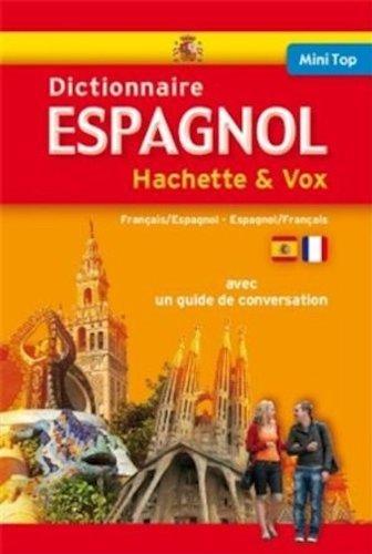 Mini Top Dictionnaire Hachette Vox - Bilingue Espagnol