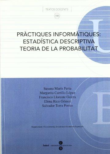 Pràctiques informàtiques: estadística descriptiva, teoria de la probabilitat