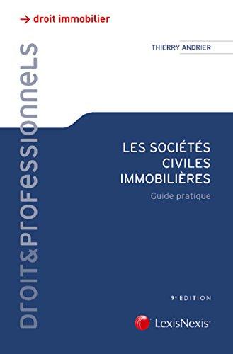 Les sociétés civiles immobilières : Guide pratique
