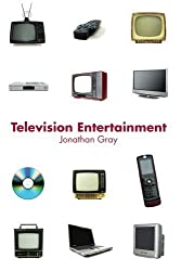 Television Entertainment (Communication and Society) (Volume 2) by Jonathan Gray (2008-04-05)