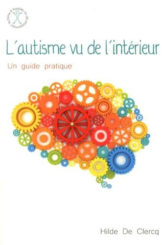L'autisme vu de l'intérieur par Hilde De Clercq