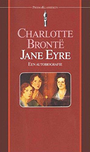Jane Eyre: een autobiografie (Prisma klassieken Book 13) (Dutch ...