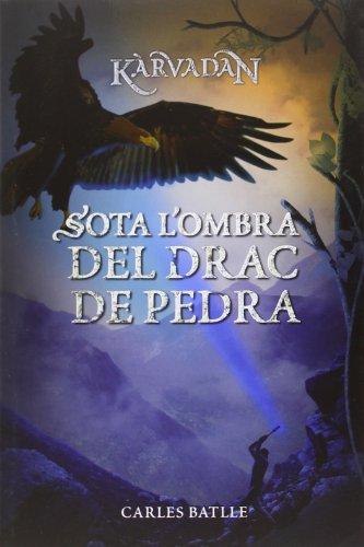 Sota L'ombra Del Drac De Pedra (Kimera) por Carles Batlle i Jordà