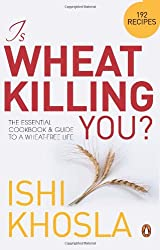 Is Wheat Killing You?