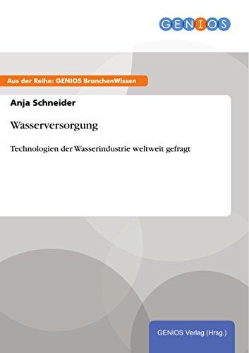 wasserversorgung-technologien-der-wasserindustrie-weltweit-gefragt