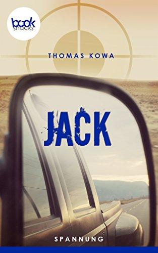 Jack (Kurzgeschichte, Krimi) (Die 'booksnacks' Kurzgeschichten Reihe)